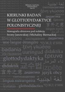 Kierunki badań w glottodydaktyce polonistycznej