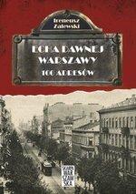 100 adresów. Echa dawnej Warszawy. Tom 1