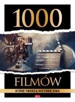 1000 filmów, które tworzą historię kina