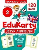 Bawię się i uczę. EduKarty. Język angielski. Dla klasy 2