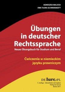 Ćwiczenia w niemieckim języku prawniczym Wydanie 3. Übungen in deutscher Rechtssprache
