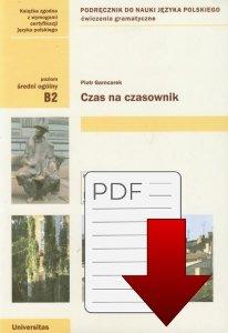 Czas na czasownik. Ćwiczenia gramatyczne z języka polskiego (B2) EBOOK