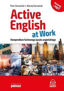 Active English at Work Kompendium fachowego języka angielskiego z nagraniami MP3 (OUTLET)