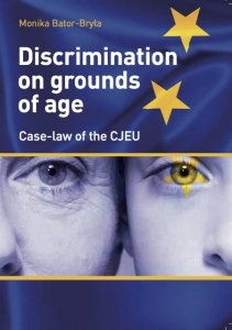 Discrimination on grounds of age. Case-law of the CJEU