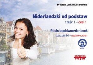 Niderlandzki od podstaw 1. Rzeczowniki. Ilustrowany słownik niderlandzko-polski + MP3 do pobrania + animacja