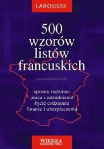 500 wzorów listów francuskich. LAROUSSE