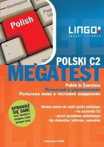 Polski. Megatest. Polish in Exercises. Język polski w ćwiczeniach. Poziom C2