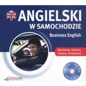 Angielski w samochodzie. Business English (płyta Audio CD)