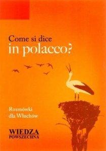 Come si dice in polacco? Rozmówki dla Włochów
