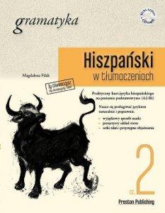 Hiszpański w tłumaczeniach Gramatyka 2. Poziom podstawowy (A2-B1) z płytą CD MP3