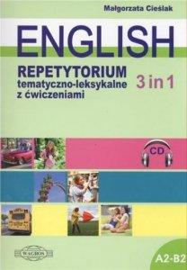 English 3 in 1. Repetytorium tematyczno-leksykalne z ćwiczeniami + nagrania mp3 do pobrania