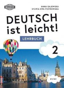 Deutsch ist leicht 2. Lehrbuch A1/A2