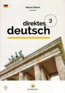 Direktes Deutsch. Buch 3. Niemiecki metodą bezpośrednią z nagraniami (poziom A2)
