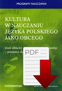 Kultura w nauczaniu języka polskiego jako obcego. Stan obecny - programy nauczania - pomoce dydaktyczne EBOOK