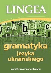 Gramatyka języka ukraińskiego z praktycznymi przykładami