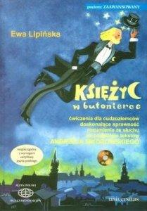Księżyc w butonierce. Ćwiczenia dla cudzoziemców doskonalące sprawność rozumienia ze słuchu na podstawie tekstów Andrzeja Sikorowskiego +CD (B2,C1-C2)