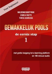 Gemakkelijk Pools de eerste stap. Język polski dla Holendrów A0-A1