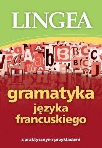 Gramatyka języka francuskiego z praktycznymi przykładami