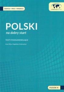 Polski na dobry start. Dokumentacja metodyczna - testy podsumowujące