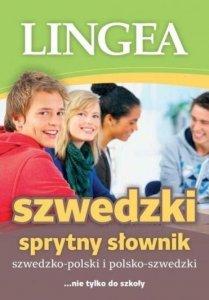 Sprytny słownik szwedzko-polski polsko-szwedzki ... nie tylko do szkoły