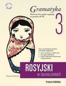 Rosyjski w tłumaczeniach 3 Gramatyka. Poziom B1-B2 z płytą CD