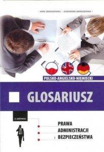 Glosariusz polsko-angielsko-niemiecki z zakresu prawa, administracji i bezpieczeństwa