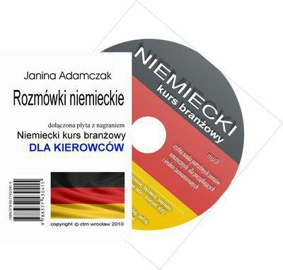 Niemiecki dla kierowców. Słownictwo branżowe na CD MP3