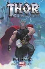 Thor Gromowładny T.1 Bogobójca
