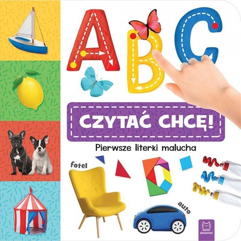 A, B, C czytać chcę! Pierwsze literki malucha
