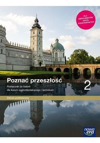 Historia LO 2 Poznać przeszłość Podr. ZP w.2020 NE