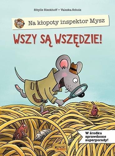 Na kłopoty inspektor Mysz. Wszy są wszędzie!