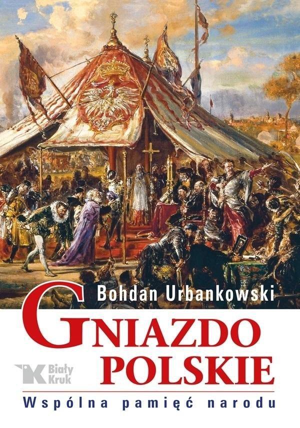 Gniazdo Polskie. Wspólna pamięć narodu