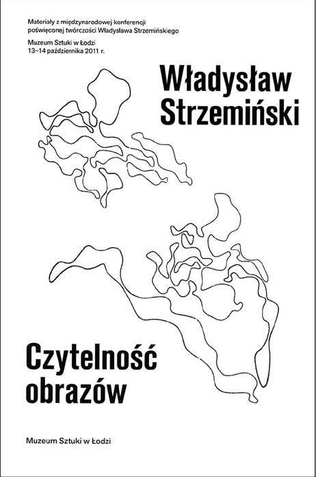 Władysław Strzemiński. Czytelność obrazów
