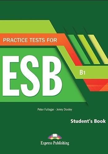 Practice Tests for ESB SB B1 + DigiBook