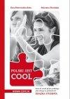POLSKI JEST COOL. Książka studenta do nauki języka polskiego jako obcego na poziomie podstawowym + CD