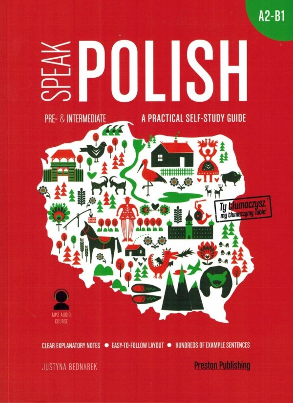 Speak Polish Part 2. A practical self-study guide. Levels A2-B1 z nagraniami MP3