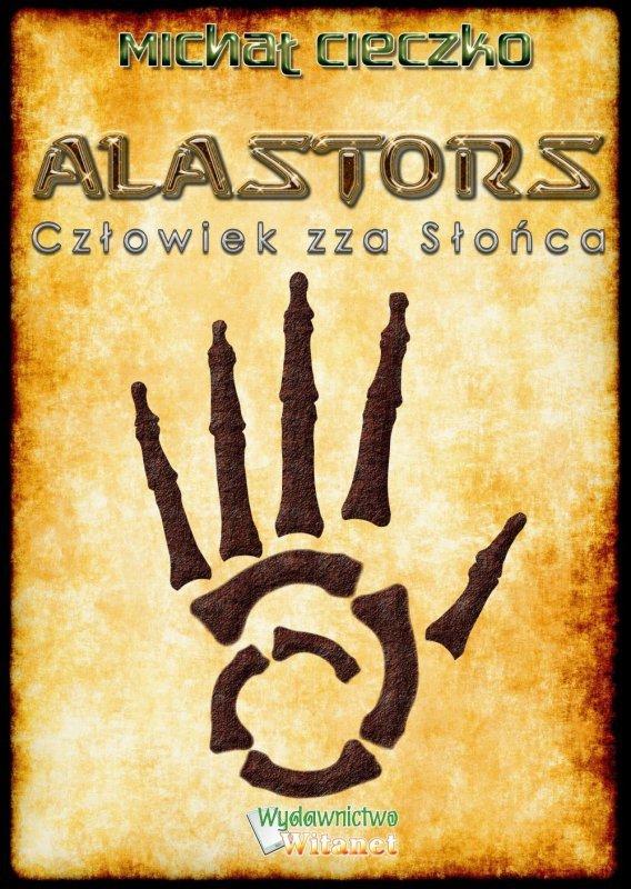 Alastors: Człowiek zza Słońca