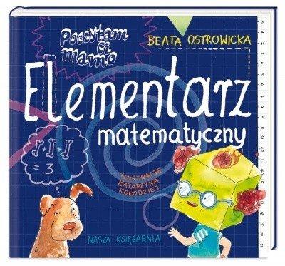 Nasza księgarnia Książeczka Poczytam ci, mamo. Elementarz matematyczny