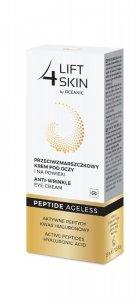 Lift 4 Skin Peptide Ageless Krem pod oczy i na powieki przeciwzmarszczkowy  15ml