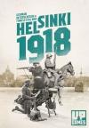Helsinki 1918 – German intervention to the Finnish Civil War