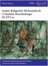 Armie Bułgarów Wołżańskich i Chanatu Kazańskiego IX-XVI w.