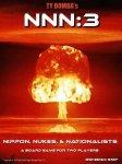 Natos, Nukes & Nazis 3 NIPPON, NUKES & NATIONALIST