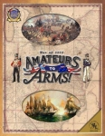 War of 1812: Amateurs to Arms
