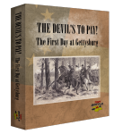 The Devil's To Pay! The First Day at Gettysburg