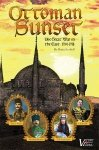 Ottoman Sunset 2nd Edition (boxed)