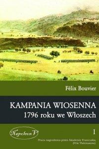 Kampania wiosenna 1796 roku we Włoszech tom I