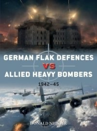 DUEL 98 German Flak Defences vs Allied Heavy Bombers