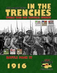 Into the Trenches: 1916 Battle Pack IV