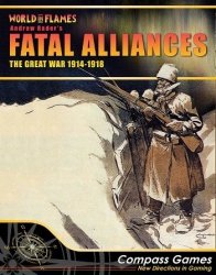 Fatal Alliances: The Great War