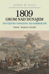 1809 Grom nad Dunajem. Tom III (miękka oprawa)